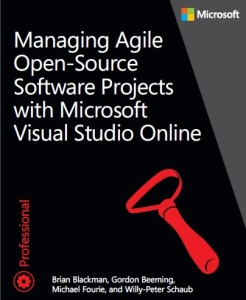 Managing Agile Open Source Software using Visual Studio Online (MS Press)